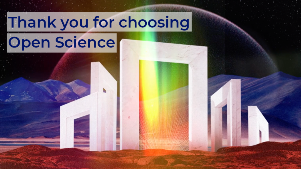 Thank you for choosing Open Science